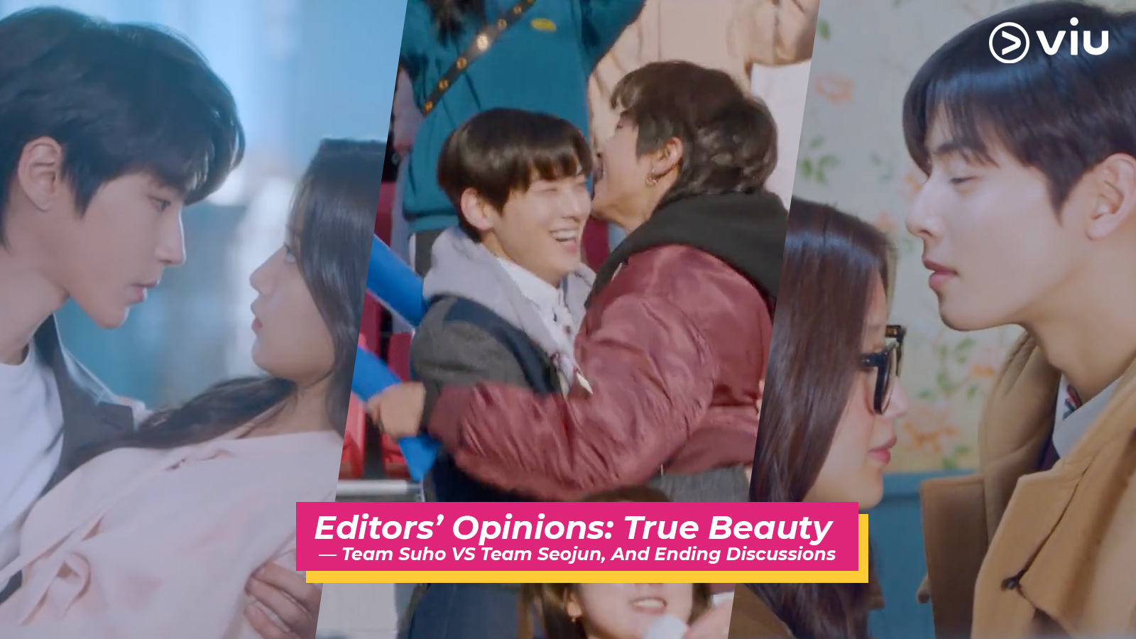 Editors' Opinions: True Beauty — Team Suho VS Team Seojun, And Ending Discussions