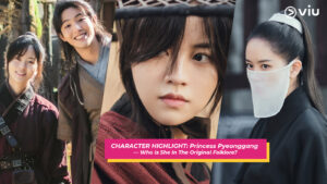 CHARACTER HIGHLIGHT: Princess Pyeonggang — Who Is She In The Original Folklore?