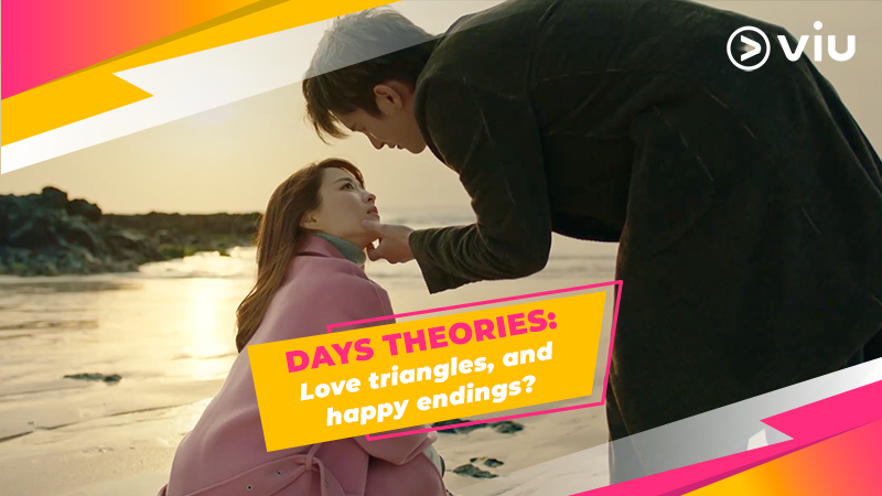 DAYS Theories: Love triangles and happy endings? (Part 2)
